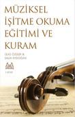 Müziksel İşitme Okuma Eğitimi ve Kuram - 1. Kitap