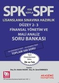 SPF Lisaslama Sınavlarına Hazırlık Düzey 2-3 Finansal Yönetim ve Mali Analiz Soru Bankası