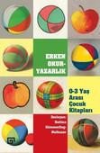 Erken Okuryazarlık -  0-3 Yaş Arası Çocuk Kitapları