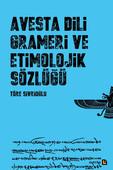 Avesta Dili Grameri ve Etimolojik Sözlüğü