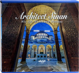 Architect Sinans His Life, Works And Patrons