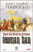 Büyük Hun Devleti'nin Kurucusu - Teoman Han