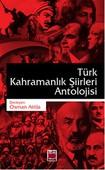 Türk Kahramanlık Şiirleri Antolojisi