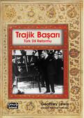 Trajik Başarı: Türk Dil Reformu