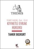 Themis - Kıymetli Evrak Hukuku Ticaret Hukuku Cilt 3