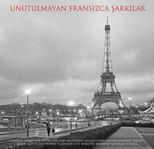Unutulmayan Fransızca Şarkılar - 180gr LP
