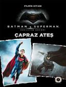 Batman - Süperman - Çapraz Ateş