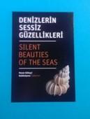 Denizlerin Sessiz Güzellikleri - Silent Beauties Of The Seas