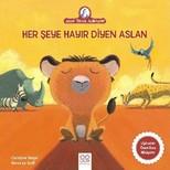 Her Şeye Hayır Diyen Aslan-Anne Tavuk Anlatıyor