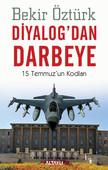 Diyalog'dan Darbeye - 15 Temmuz'un Kodları