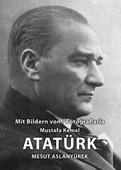 Fotoğraflarla Mustafa Kemal Atatürk Albümü