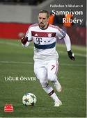 Şampiyon Ribery - Futbolun Yıldızları 4