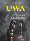 Uwa - Hatti'nin Gizemli Kadınları