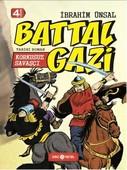 Bizim Kahramanlarımız 2-Korkusuz Savaşçı Battal Gazi