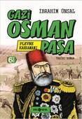 Bizim Kahramanlarımız 1-Plevne Kahramanı Gazi Osman Paşa