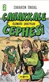 Çanakkale Cephesi Ölümsüz Şehitler-Cepheden Cepheye 3