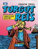 Bizim Kahramanlarımız 8-Denizler Hakimi Turgut Reis