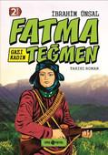 Bizim Kahramanlarımız 9- Gazi Kadın Fatma Teğmen