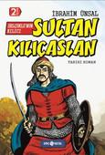 Bizim Kahramanlarımız 10-Sultan Kılıçaslan