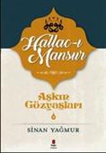 Hallac-ı Mansur-Aşkın Gözyaşları