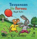 Tavşancan ile Faresu - Büyük Balon