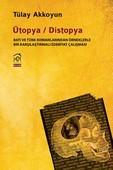 Ütopya - Distopya