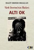 Türk Devrimi'nin İlkeleri-Altı Ok