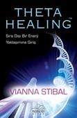 Theta Healing-Sıra Dışı Enerji Yaklaşımına Giriş