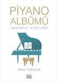 Piyano Albümü-Anadolu Ezgileri