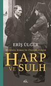 Mustafa Kemal'in Önderliğinde Harp ve Sulh