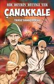 Bir Devrin Bittiği Yer Çanakkale