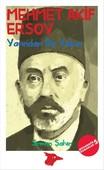 Mehmet Akif Ersoy Yarından Da Yakın