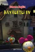 Limon ile Zeytin Hayaletli Ev