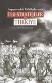 Teo-Stratejiler ve Türkiye