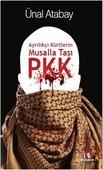 Ayrılıkçı Kürtlerin Musalla Taşı PKK