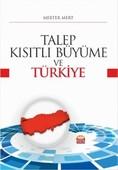 Talep Kısıtlı Büyüme ve Türkiye