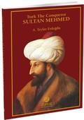 Turk The Conqueror Sultan Mehmed
