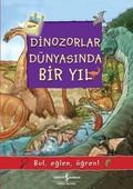 Dinozorlar Dünyasında Bir Yıl