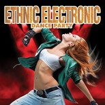 Ethnic Electronic Dance Party