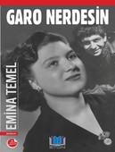 Garo Nerdesin - İmzalı