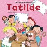 Tatilde-Nelere Dikkat Edelim?