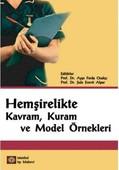 Hemşirelikte Kavram, Kuram ve Model Örnekleri