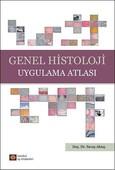 Genel Histoloji Uygulama Atlası