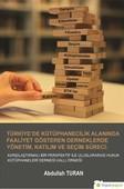 Türkiye'de Kütüphanecilik Alanında Faaliyet Gösteren Derneklerde Yönetim, Katılım ve Seçim Süreci