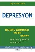 Depresyon-Bilişsel Davranışçı Terapi Işığında Kendine Yardım Kılavuzu