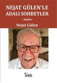 Nejat Gülen'le Adalı Sohbetler