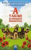 A Takımı İz Sürmeyi Öğreniyor-İz Sürücü Köpekler Dizisi 2