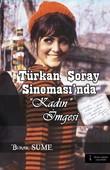 Türkan Şoray Sineması'nda Kadın İmgesi