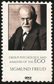 Group Psychology And Analysis Of The Ego-Özet