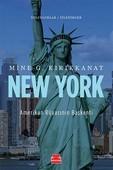 New York Amerikan Rüyasının Başkenti
